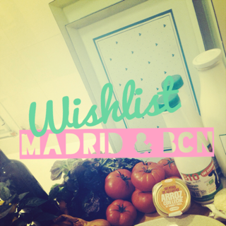 Wishlist: 5 sitios para comer en Madrid & Bcn
