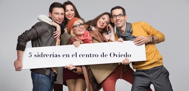 Planes en Oviedo centro: 5 sidrerías y mis platos preferidos